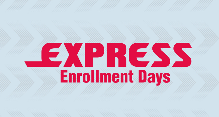 Express Enrollement Days